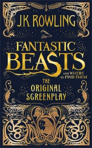 Fantastic Beasts and Where to Find Them- The Original Screenplay