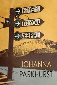 heres-to-you-zeb-pike