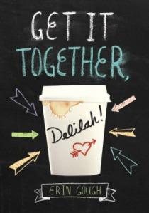 get-it-together-delilah