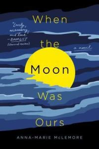 When the Moon Was Ours_PB