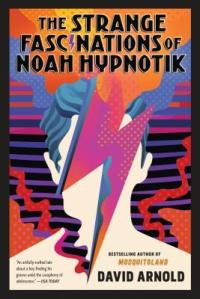 the strange fascinations of noah hypnotik_paperback