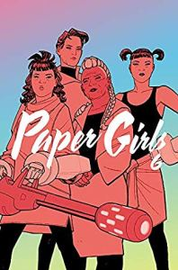 Paper Girls, Vol. 6